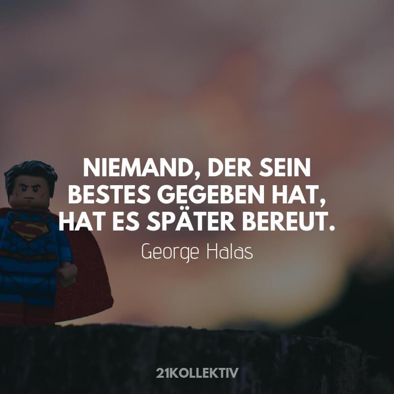 Niemand_der_sein_Bestes_gegeben_hat_hat_es_spaeter_bereut._-_George_Halas