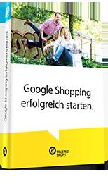 ebookTeaser-GoogleShopping_erfolgreich_starten-hb002.png